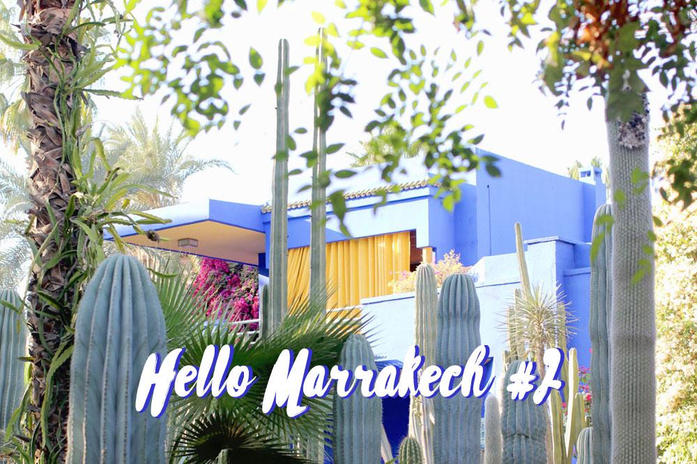 Hello Marrakech #2 | Entre modernité et authenticité | Voyage au Maroc © Louisa aka La Mariée Sous Les Etoiles