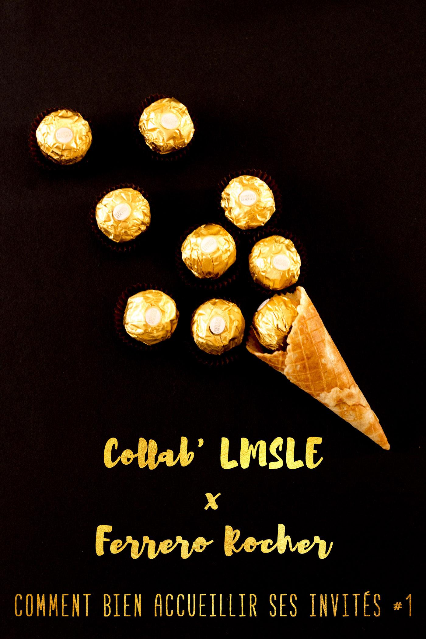 Comment bien accueillir ses invités - Ma collab' LMSLE x Ferrero Rocher | Crédit La Mariée Sous Les Etoiles | Blog mariage & Do it Yourself